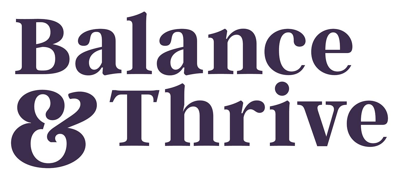 Balance & Thrive
